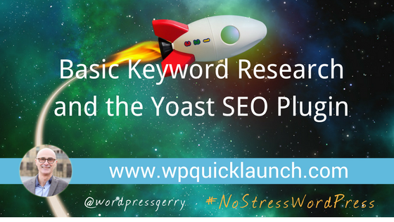 Basic Keyword Research and the Yoast SEO Plugin