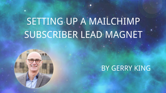 Setting up a Mailchimp subscriber lead magnet