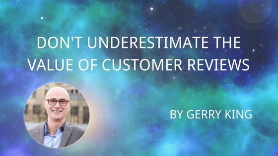 Don't Underestimate the Value of Customer Reviews