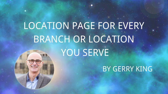 Location Page for Every Branch or Location You Serve